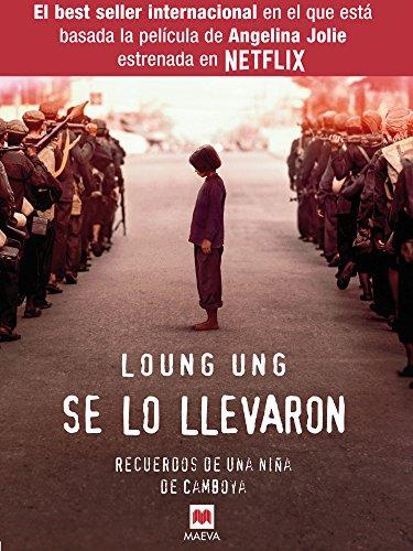 se-lo-llevaron-Loung-Ung-libro